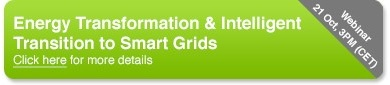 Webinar: Energy Transformation & Intelligent Transition to Smart Grids